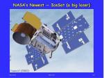 nasa s newest icesat a big laser