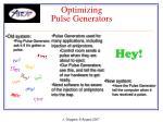 optimizing pulse generators