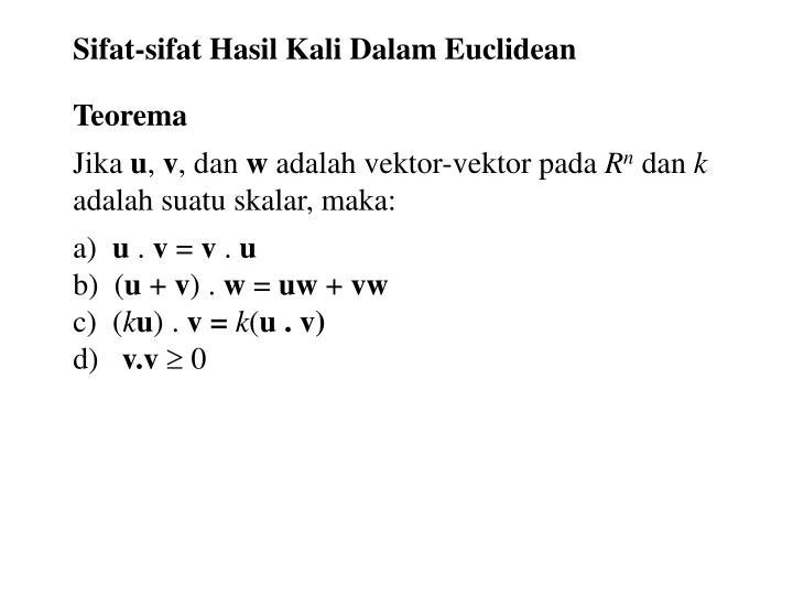 Sifat-sifat Hasil Kali Dalam Euclidean