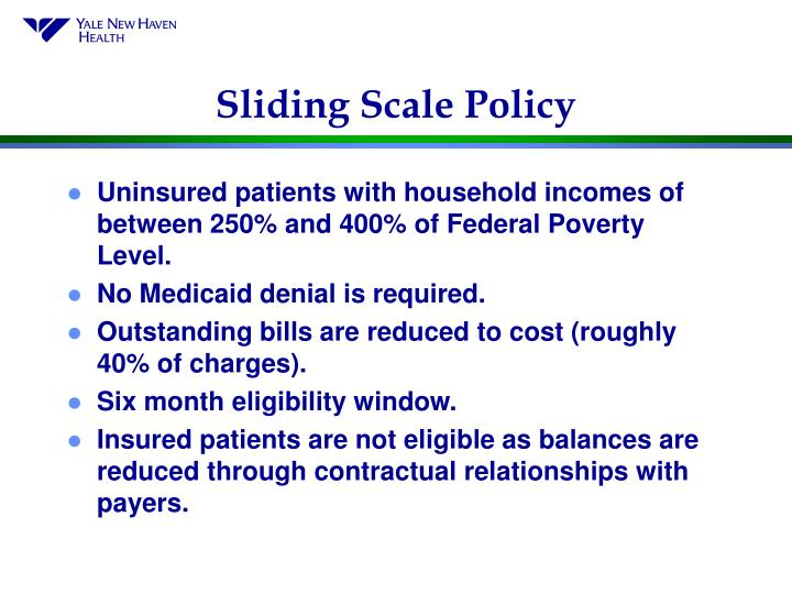 Sliding Scale Policy