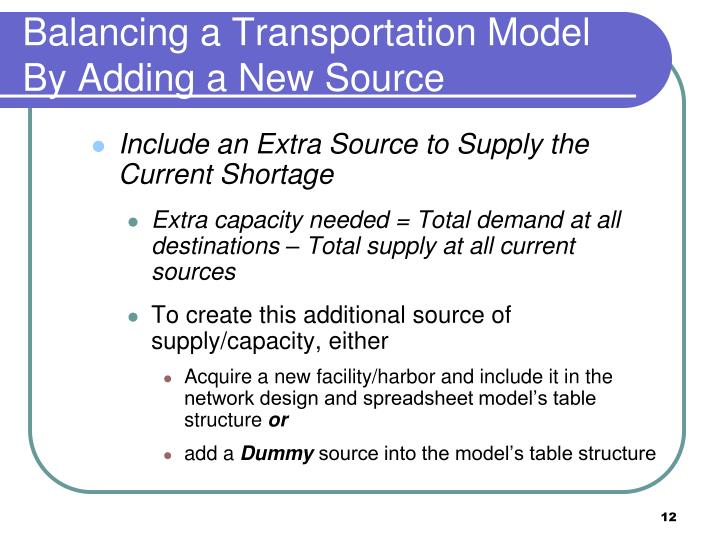 Balancing a Transportation Model By Adding a New Source