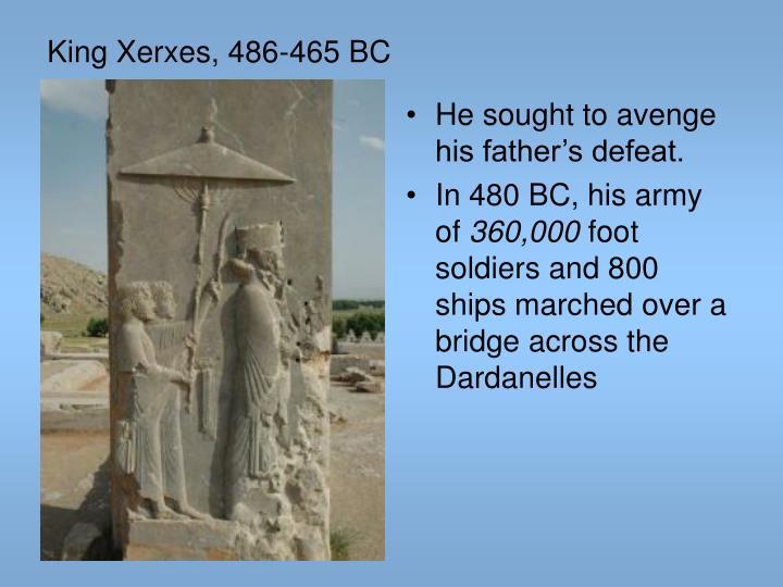 King Xerxes, 486-465 BC