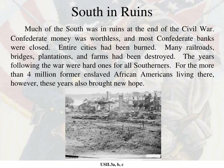 South in ruins
