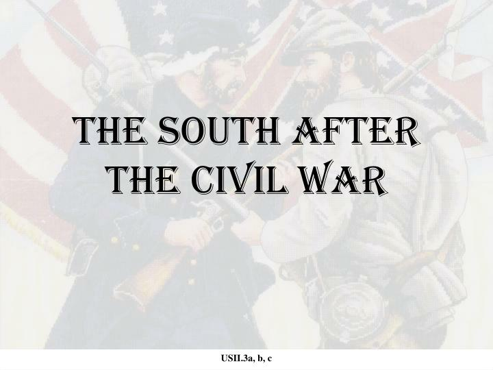 The south after the civil war