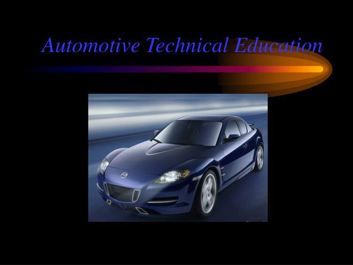 Automotive technical education