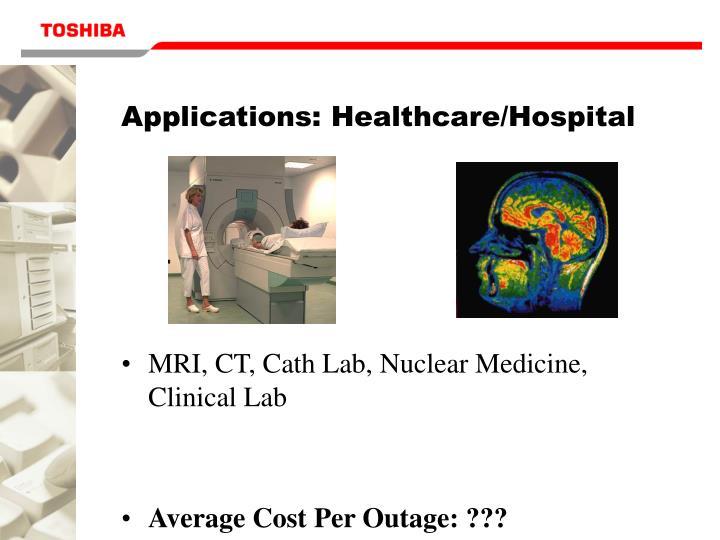 Applications: Healthcare/Hospital