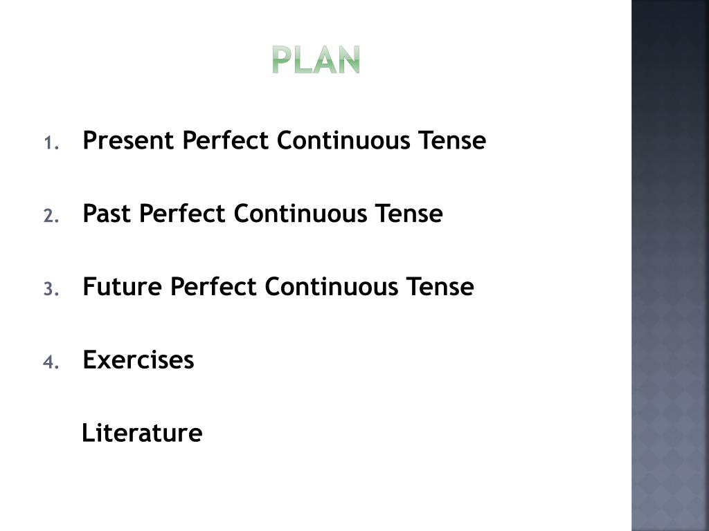 PPT - Perfect Continuous Tenses PowerPoint Presentation - ID