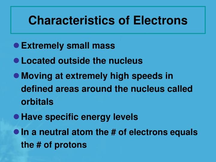 Characteristics of Electrons