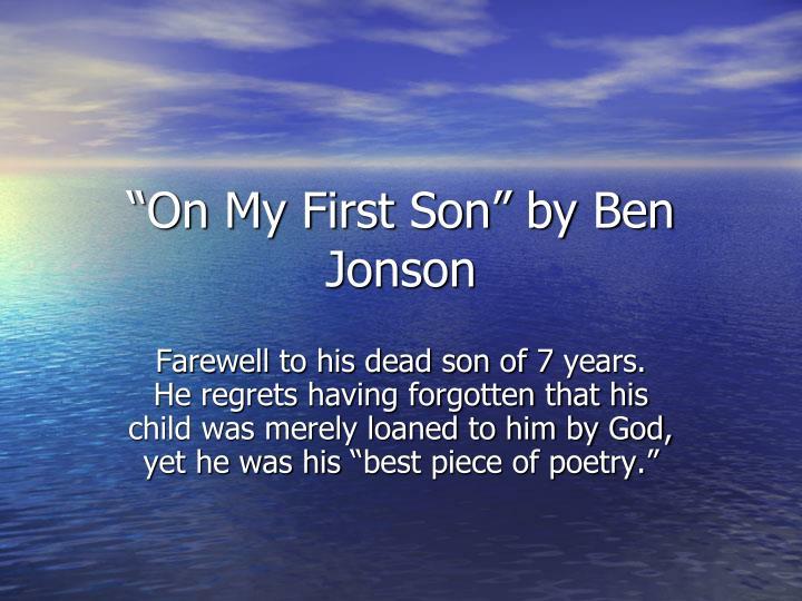 """On My First Son"" by Ben Jonson"