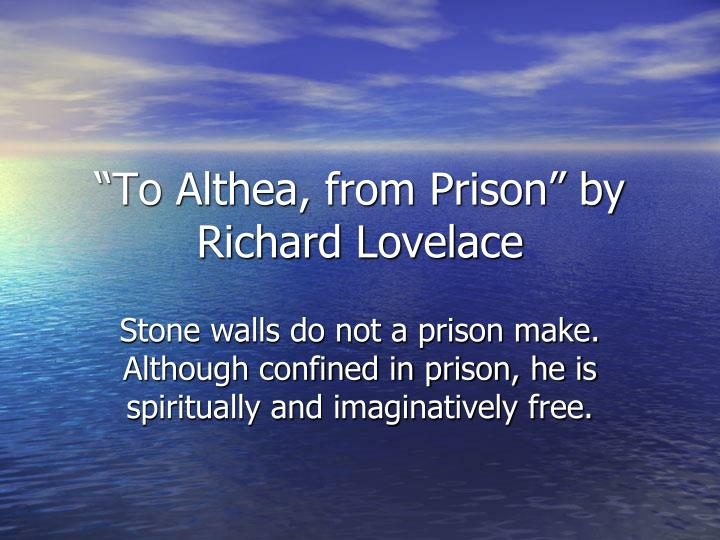 """""""To Althea, from Prison"""" by Richard Lovelace"""