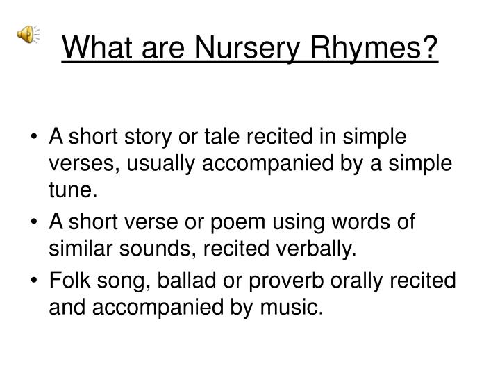 What are nursery rhymes