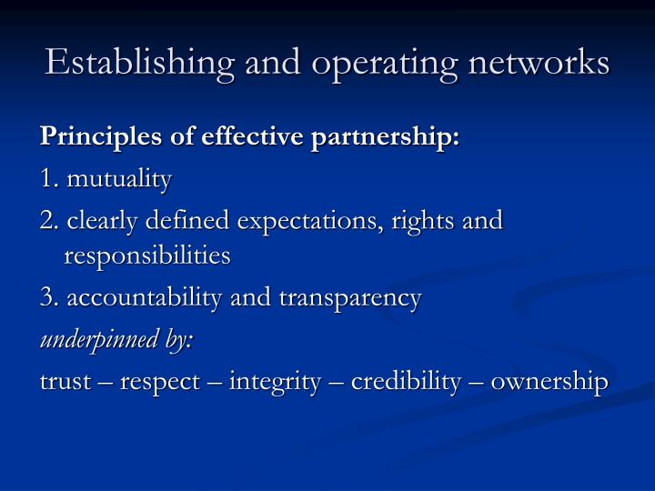 Establishing and operating networks