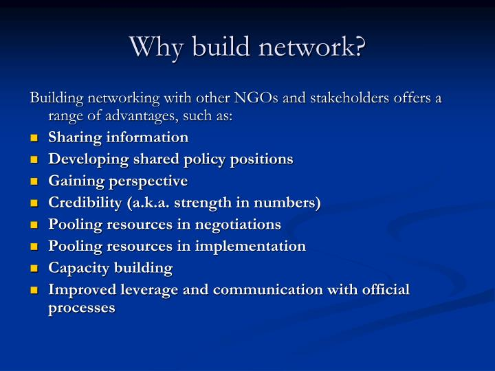 Why build network