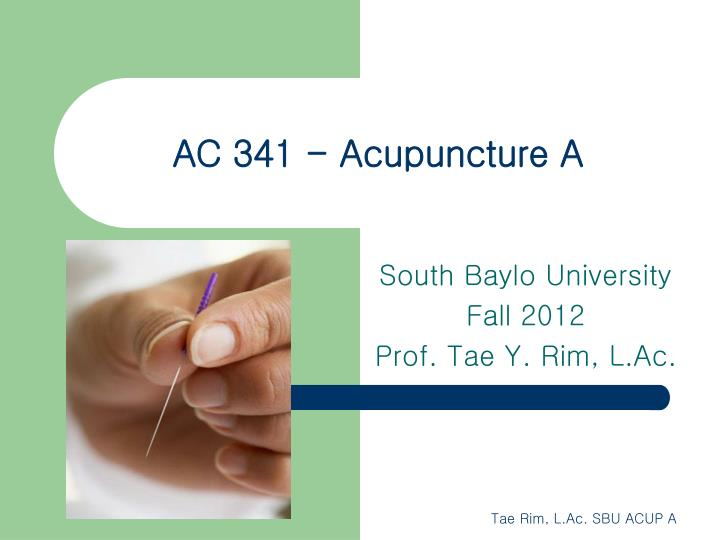 ac 341 acupuncture a n.