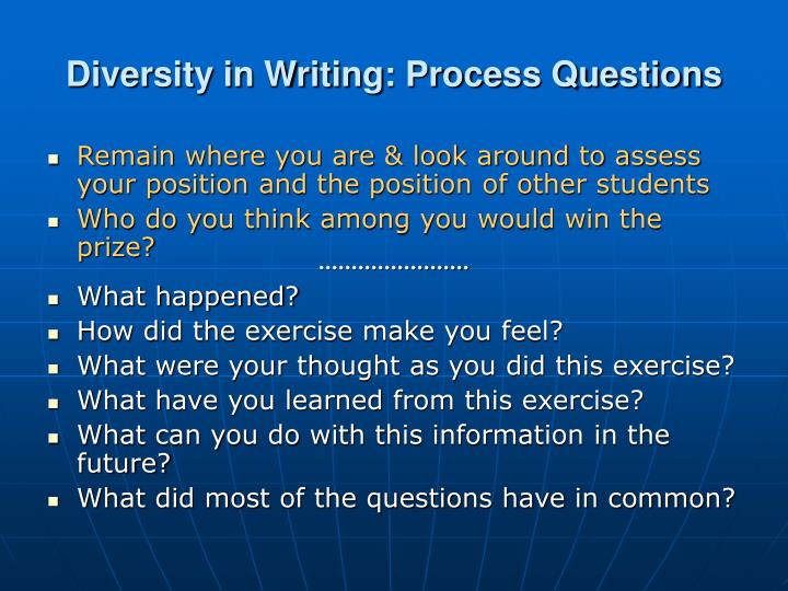 Diversity in Writing: Process Questions