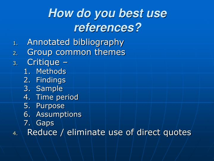 How do you best use references?