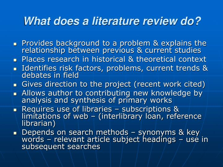 What does a literature review do?