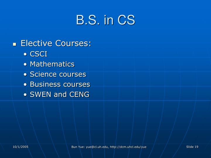 B.S. in CS