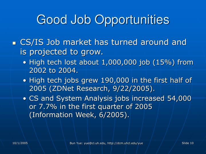 Good Job Opportunities