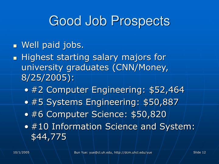Good Job Prospects