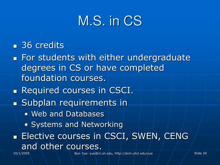 M.S. in CS