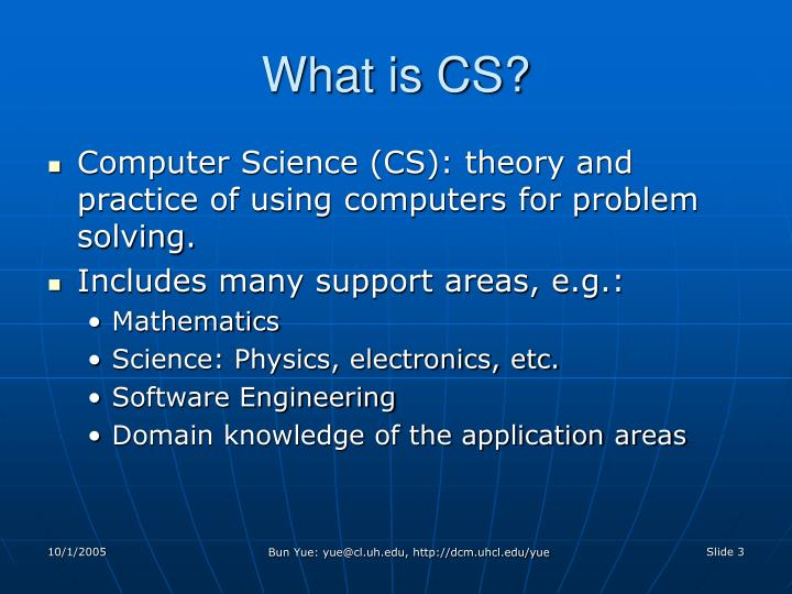 What is cs