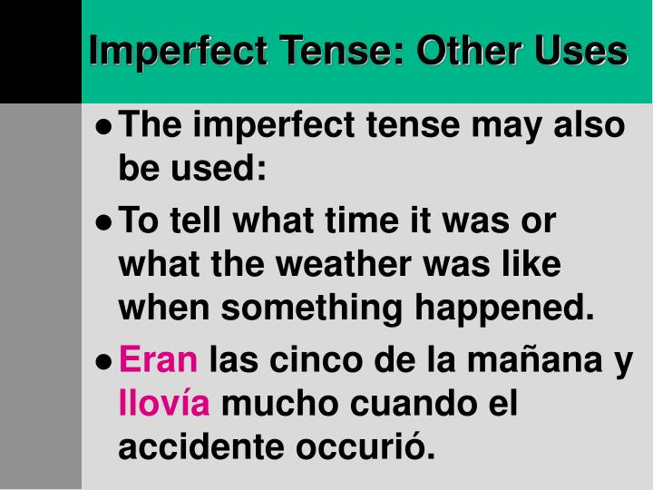 Imperfect tense other uses1