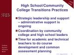 high school community college transitions practices6