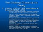 first challenge chosen by the faculty