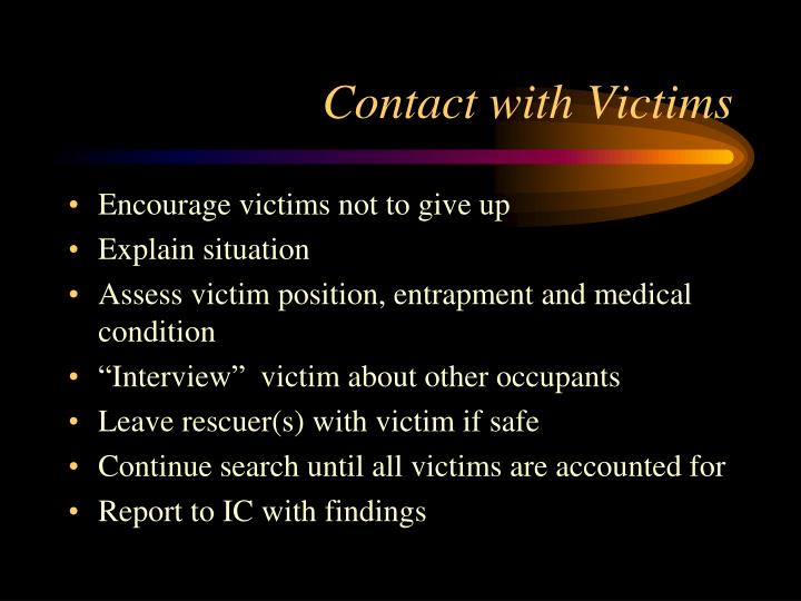 Contact with Victims