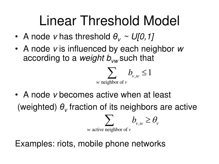Linear Threshold Model
