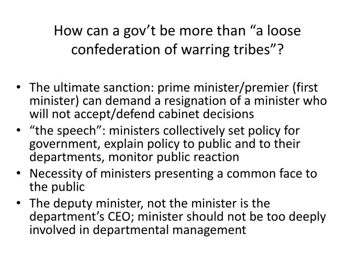 """How can a gov't be more than """"a loose confederation of warring tribes""""?"""