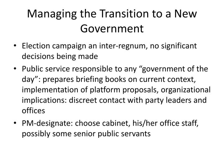 Managing the Transition to a New Government