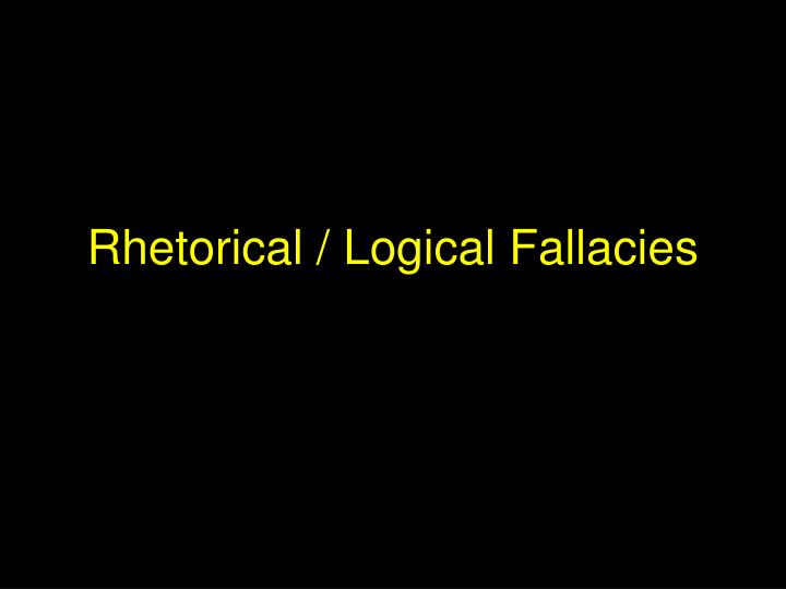 """rhetorical fallacies in sicko Rhetorical fallacies as julie andrews would say, """" let's start at the very beginning/it is a very good place to start""""--what is a fallacy oxford english dictionary definition (oed)."""