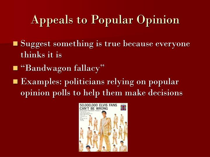 appeal to popular opinion examples