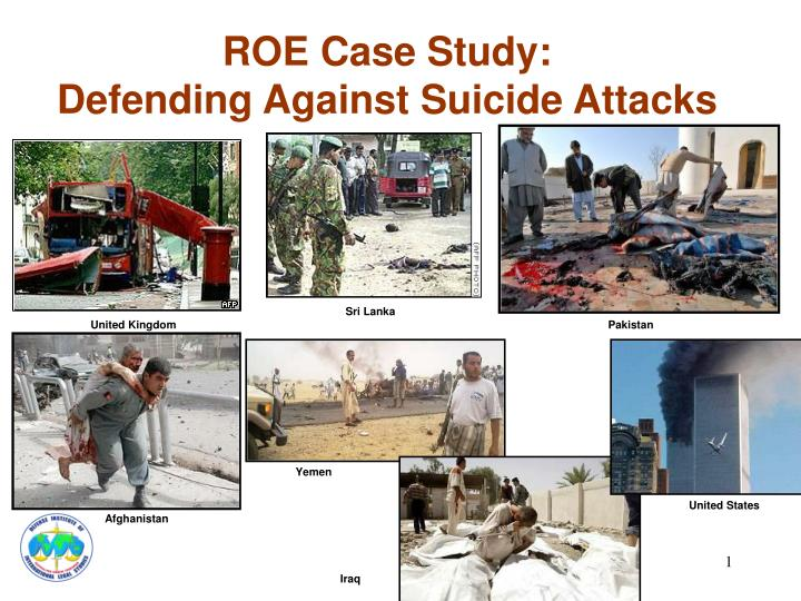 roe case study defending against suicide attacks n.