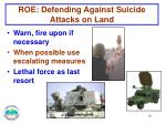 roe defending against suicide attacks on land1