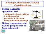 strategic operational tactical considerations