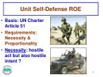 unit self defense roe