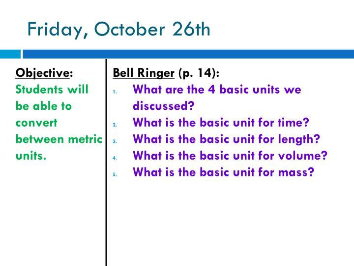 Friday october 26th1