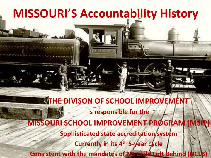 Missouri s accountability history