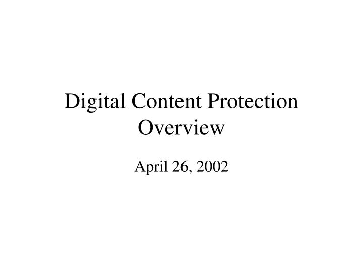 digital content protection overview n.