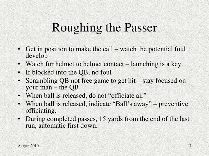Roughing the Passer