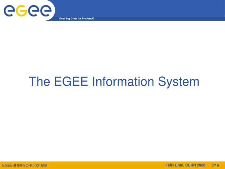 The EGEE Information System