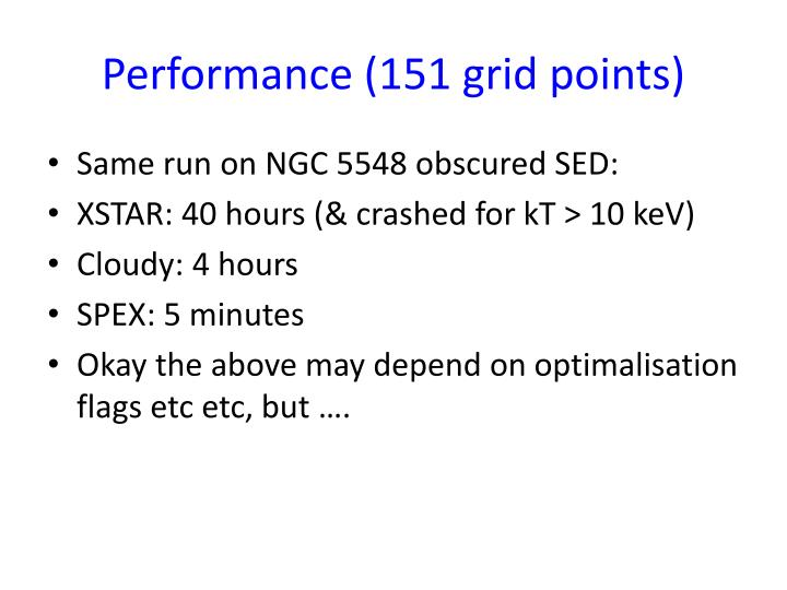 Performance (151 grid points)