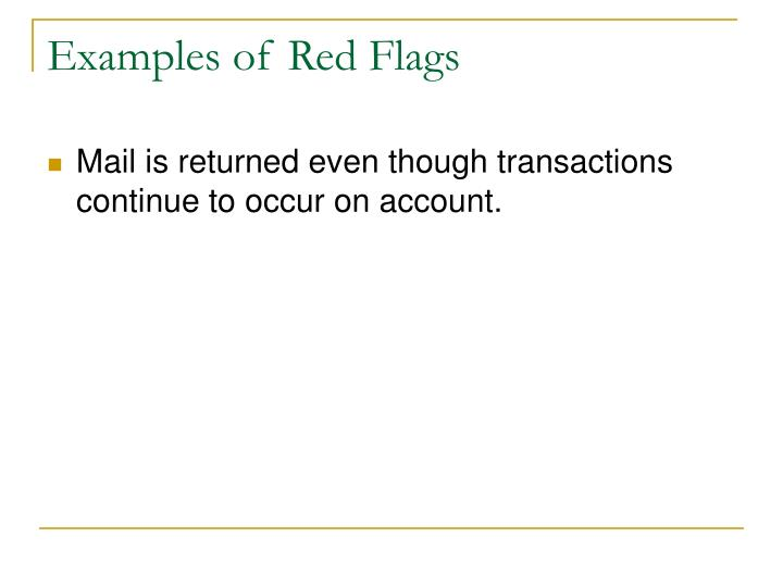 Examples of Red Flags