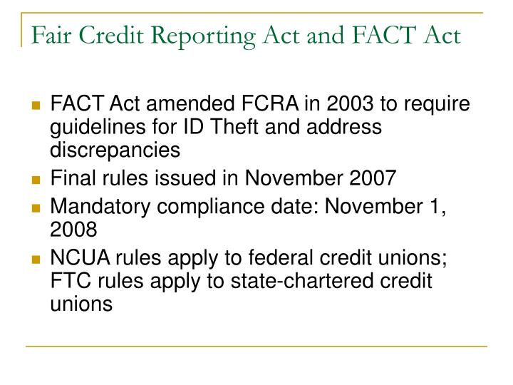 Fair Credit Reporting Act and FACT Act