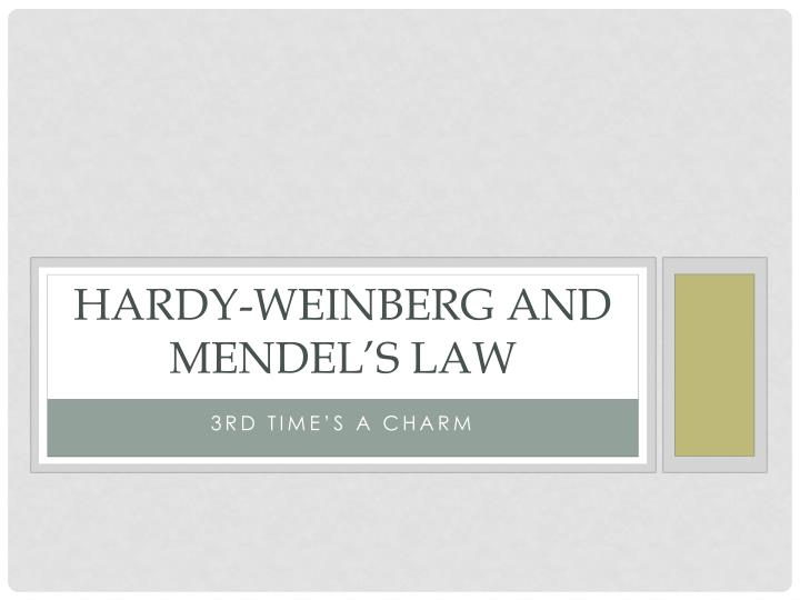 hardy weinberg and mendel s law n.