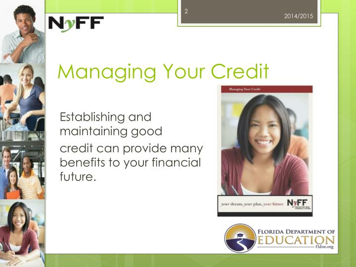 Managing your credit1