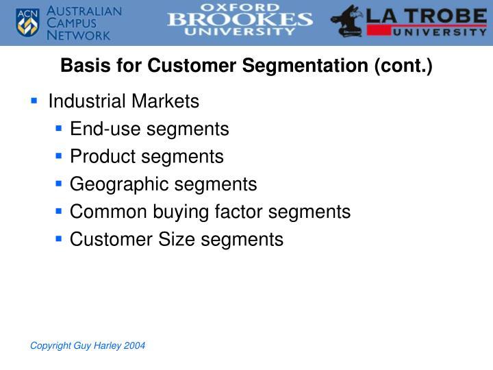 Basis for Customer Segmentation (cont.)
